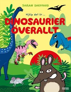 Dinosaurier överallt (e-bok) av Sarah Sheppard