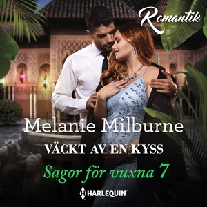 Väckt av en kyss (ljudbok) av Melanie Milburne