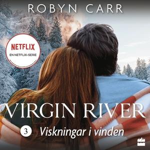 Viskningar i vinden (ljudbok) av Robyn Carr