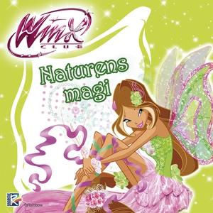 Winx Club: Naturens magi (ljudbok) av Iginio St