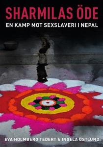Sharmilas öde. En kamp mot sexslaveri i Nepal (