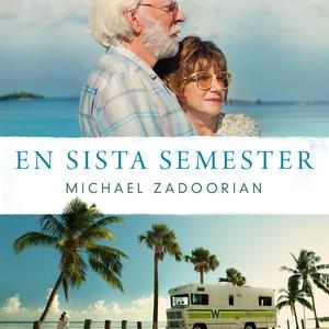 En sista semester (ljudbok) av Michael Zadooria