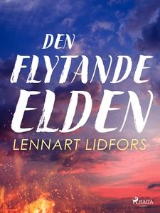 Den flytande elden (e-bok) av Lennart Lidfors