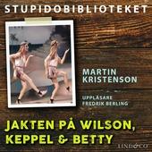Jakten på Wilson, Keppel & Betty