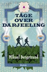 Tåge over Darjeeling (e-bog) af Mikael Bergstrand