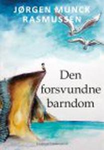 DEN FORSVUNDNE BARNDOM (e-bog) af Jør