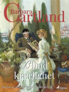Blind kjærlighet (ebok) av Barbara Cartland