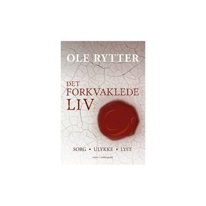 DET FORKVAKLEDE LIV (e-bog) af Ole Ry