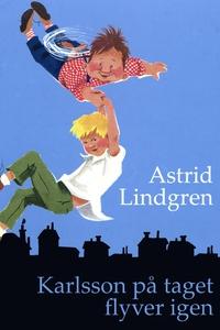 Karlsson på taget flyver igen (e-bog)