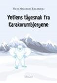 YETIENS TÅGESNAK FRA KARAKORUMBJERGENE
