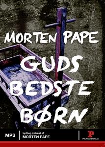 Guds bedste børn (lydbog) af Morten P