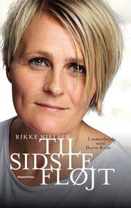 Til sidste fløjt (e-bog) af Rikke Nie