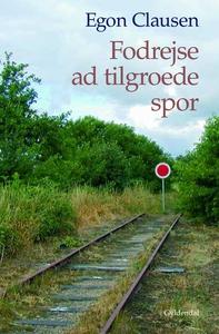 Fodrejse ad tilgroede spor (e-bog) af