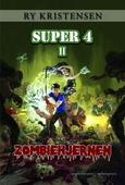 SUPER 4 - ZOMBIEHJERNEN