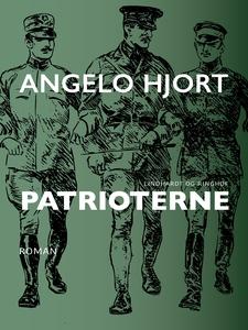 Patrioterne (e-bog) af Angelo Hjort