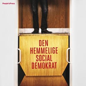 Den hemmelige socialdemokrat (lydbog)
