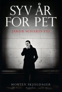 Syv år for PET (e-bog) af Morten Skjoldager