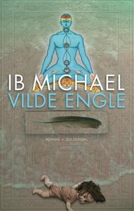 Vilde engle (e-bog) af Ib Michael