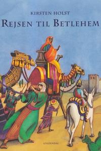Rejsen til Betlehem (e-bog) af Kirste