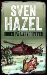 Døden på larveføtter (ebok) av Sven Hazel