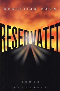 Reservatet (e-bog) af Christian Haun