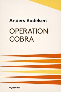 Operation Cobra (e-bog) af Anders Bod