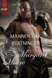 Mannen bak rustningen (ebok) av Margaret Moor