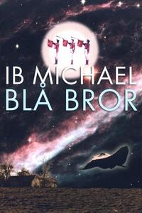 Blå bror (e-bog) af Ib Michael