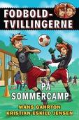 Fodboldtvillingerne: På Sommercamp (3)