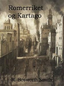 Romerriket og Kartago (ebok) av Reginald Bosw