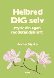 Helbred dig selv (e-bog) af Audun Mys