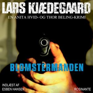 Blomstermanden (lydbog) af Lars Kjæde