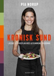 Kronisk sund (e-bog) af Pia Norup