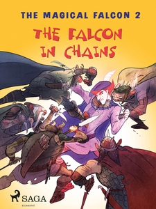 The Magical Falcon 2 - The Falcon in Chains (