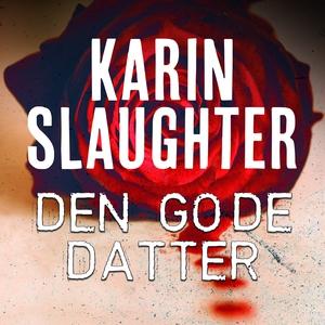 Den gode datter (lydbog) af Karin Sla