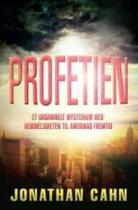 Profetien (ebok) av Jonathan Cahn