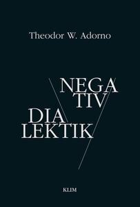 Negativ dialektik (e-bog) af Theodor