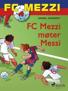 FC Mezzi 4 - FC Mezzi møter Messi (ebok) av D