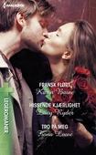 Fransk flørt / Hissende kjærlighet / Tro på meg