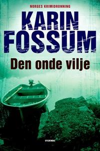 Den onde vilje (e-bog) af Karin Fossu