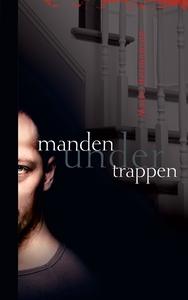 Manden under trappen (e-bog) af Marie
