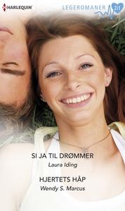 Si ja til drømmer / Hjertets håp (ebok) av La