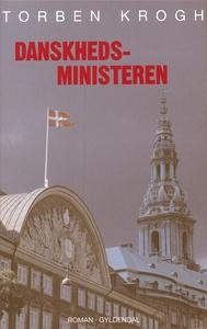Danskhedsministeren (e-bog) af Torben