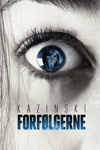 Forfølgerne (e-bog) af A.J. Kazinski