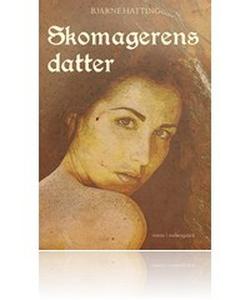 Skomagerens datter (e-bog) af Bjarne