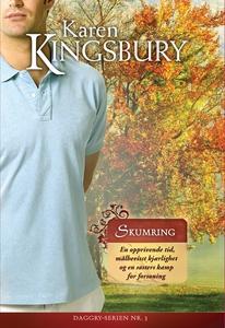 Skumring (ebok) av Karen Kingsbury