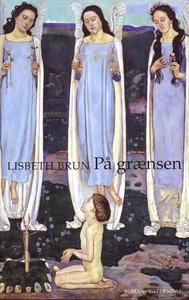 På grænsen (e-bog) af Lisbeth Brun
