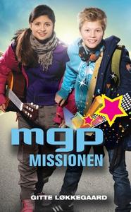 MGP missionen (e-bog) af Gitte Løkkeg