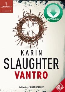 Vantro (lydbog) af Karin Slaughter