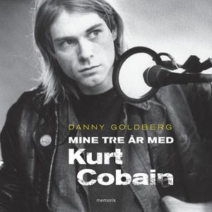 Mine tre år med Kurt Cobain (lydbog)